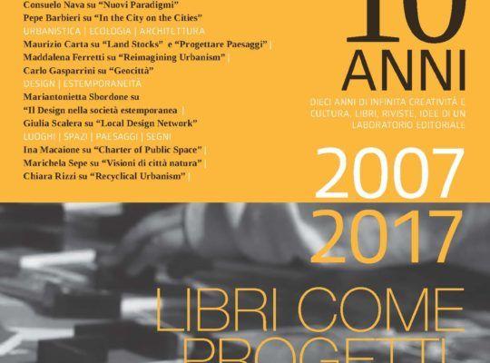 (Italiano) 10 anni di infinita creatività e cultura: libri, riviste idee di un laboratorio editoriale