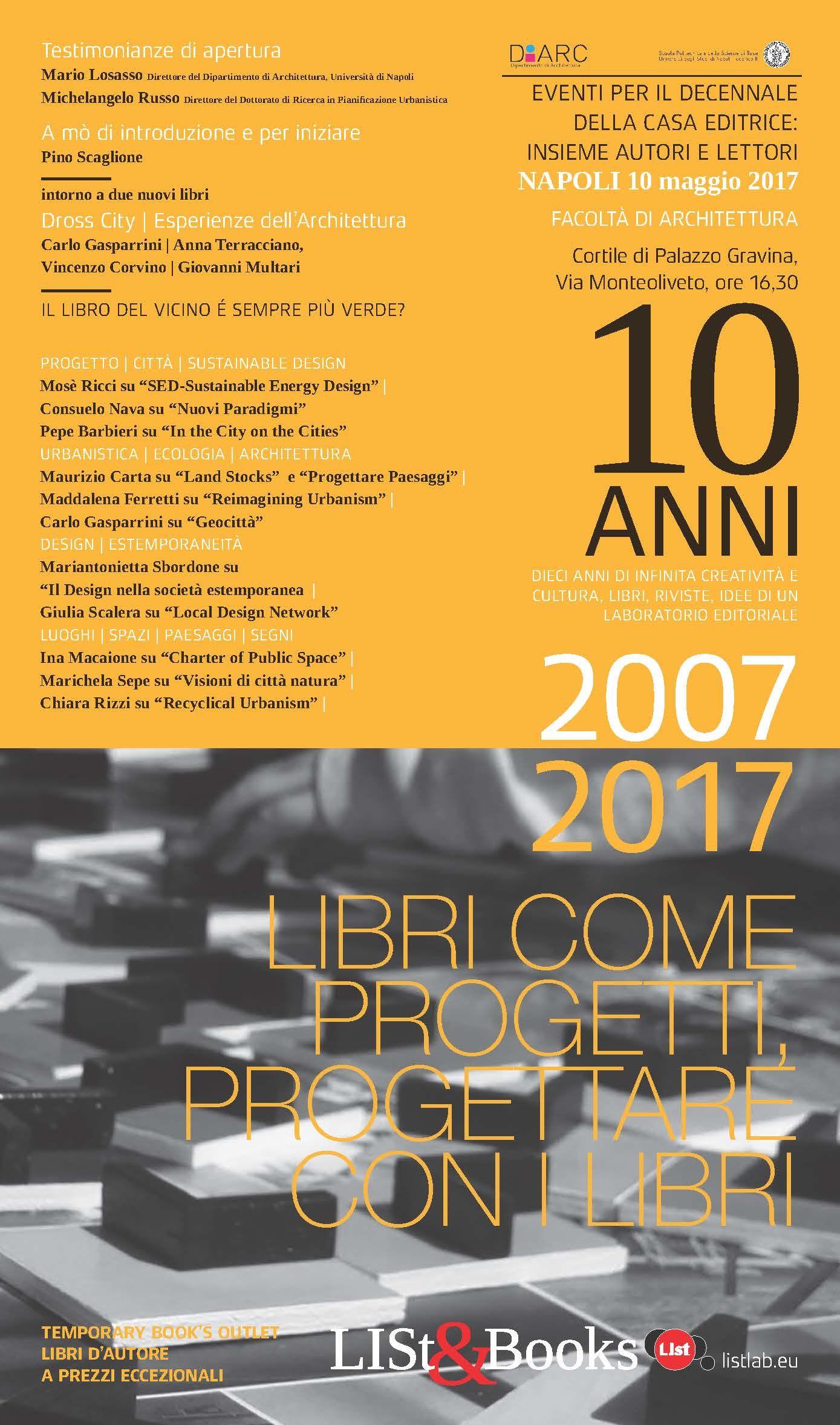10 anni di infinita creatività e cultura: libri, riviste idee di un laboratorio editoriale